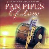 Pan Pipes Of Love de Juan Rey