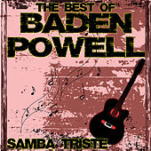 The Best Of Baden Powell - Samba Triste de Baden Powell