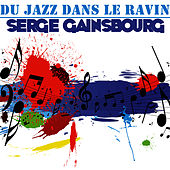Du Jazz Dans Le Ravin de Serge Gainsbourg