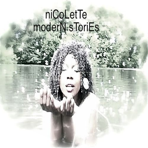 Modern Stories EP by Nicolette