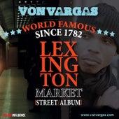 World Famous Lexington Market de Von Vargas