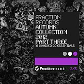 Fraction Records Autumn Collection 2012 Part 3 - EP von Various Artists