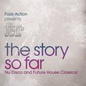 Faze Action Presents FAR - The Story So Far by Various Artists