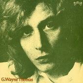 G.Wayne Thomas by G. Wayne Thomas