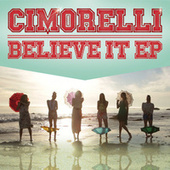 Believe It EP de Cimorelli