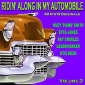 Ridin Along In My Automobile 40 R'n'B Originals Volume 3 von Various Artists