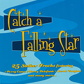 Catch A Falling Star by Various Artists