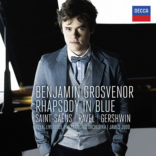 Benjamin Grosvenor - Rhapsody In Blue: Saint-Säens, Ravel, Gershwin de Benjamin Grosvenor
