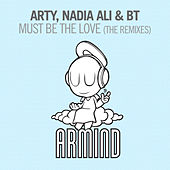 Must Be The Love (The Remixes) de Arty