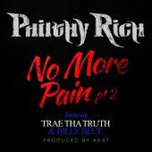 No More Pain, Pt. 2 (feat. Trae Tha Truth & Billy Blue) von Philthy Rich