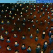 Spectators by Amelia Curran