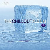 The Chillout Album 1 by Various Artists