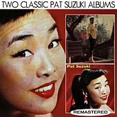 The Many Sides of Pat Suzuki / Miss Pony Tail (Remastered) by Pat Suzuki