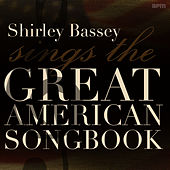 Sings the Great American Songbook von Shirley Bassey
