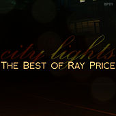 City Lights - The Best of Ray Price von Ray Price