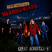 Great Acoustics - Single de Kentucky Headhunters
