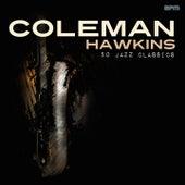 50 Jazz Classics de Coleman Hawkins