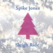 Sleigh Ride de Spike Jones