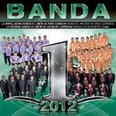 Banda #1´s 2012 de Various Artists