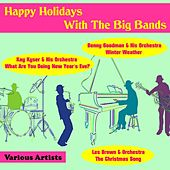 Happy Holidays With the Big Bands by Various Artists