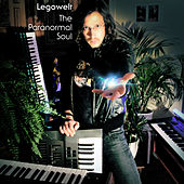 The Paranormal Soul by Legowelt