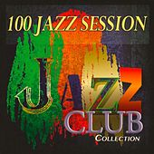 100 Jazz Session (Jazz Club Collection) de Various Artists