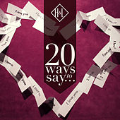 H&L: 20 Ways to Say I Love You de Various Artists