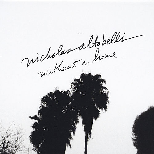 Without a Home by Nicholas Altobelli