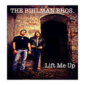 Lift Me Up (Music from the TV show Sons Of Anarchy) by The Bihlman Bros.