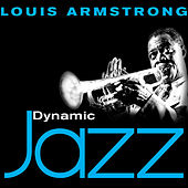 Dynamic Jazz - Louis Armstrong : 50 Essential Tracks by Louis Armstrong