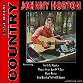 Essential Country - Johnny Horton by Johnny Horton