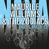 That's Maurice von Maurice Williams and the Zodiacs