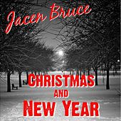 Christmas and New Year by Jacen Bruce