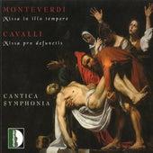 Monteverdi: Missa in illo tempore / Cavalli: Missa pro defunctis de Cantica Symphonia