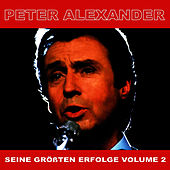 Seine Grossten Erfoge, Vol. 2 by Peter Alexander