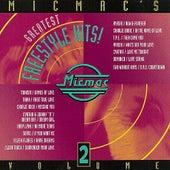 Micmac's Greatest Freestyle Hits! volume 2 von Various Artists