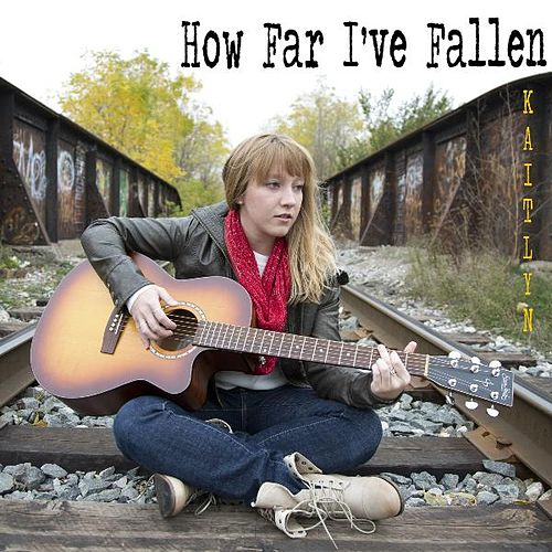How Far I've Fallen by Kaitlyn