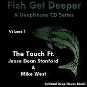 Fish Get Deeper - Volume 1 de THE TOUCH