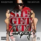 She Get It by Gunplay