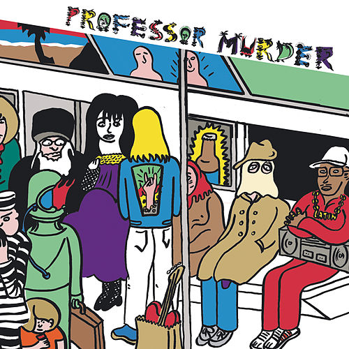 Professor Murder Rides the Subway by Professor Murder