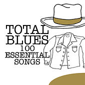 Total Blues - 100 Essential Songs by Various Artists