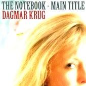 The Notebook - Main Title by Dagmar Krug