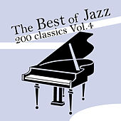 The Best of Jazz 200 Classics, Vol.4 by Various Artists