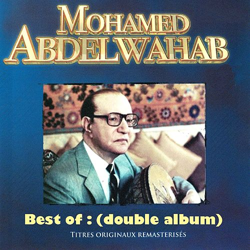 Double Best: Mohamed Abdelwahab by Mohamed Abdel Wahab
