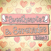 Sweethearts and Serenades 2 - 100 More Classic Love Songs! by Various Artists