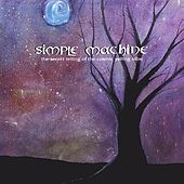 the secret telling of the cosmic yelling tribe by Simple Machine