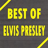 Best of Elvis Presley von Elvis Presley