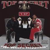 We What's Happenin by Top Secret