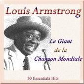 Le Giant the La Chanson Mondiale (30 Essentials Hits) de Louis Armstrong