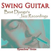 Swing Guitar (Best Django's Jazz Recordings) de Django Reinhardt